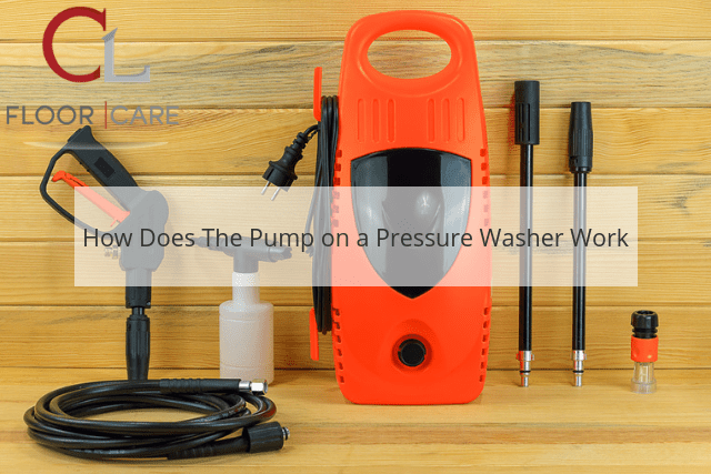 How Does The Pump on a Pressure Washer Work