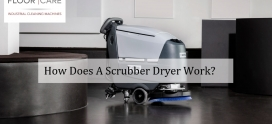 How Does A Scrubber Dryer Work?