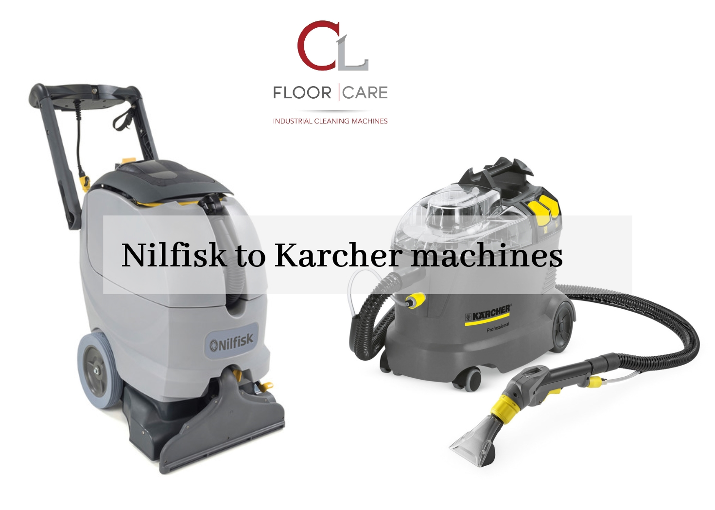 Nilfisk to Karcher