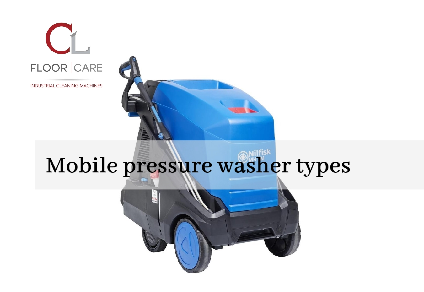Mobile Pressure Washer Types