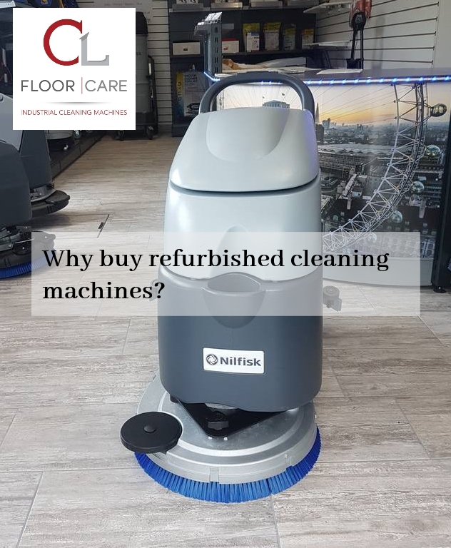Why Buy Refurbished Cleaning Machines?
