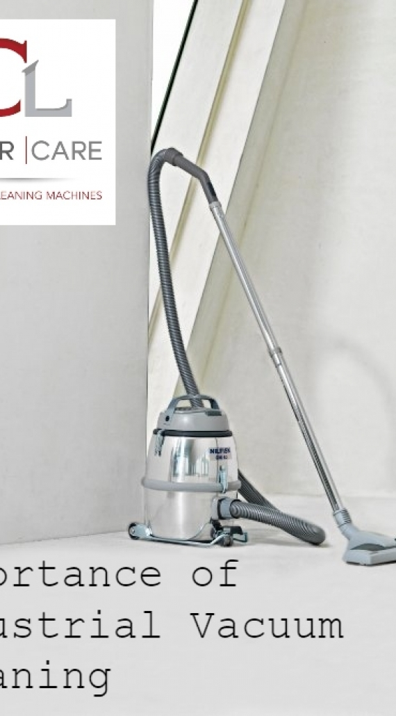 Importance of Industrial Vacuum Cleaning