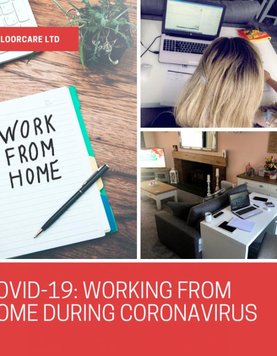 COVID-19: Working from home during coronavirus